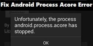 Fix Android Process Acore Error